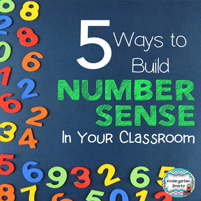 5 Ways to Build Number Sense in Your Classroom