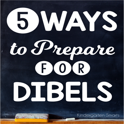 5 Ways To Prepare For DIBELS