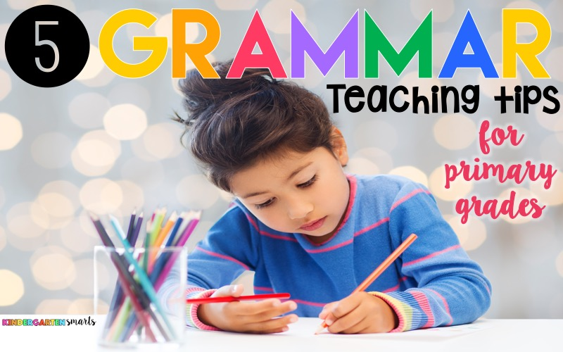 5 grammar teaching tips for primary students