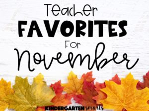 Teacher Favorites for November