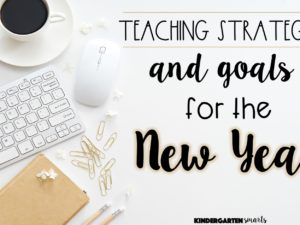 Teaching Strategies & Goals for the New Year