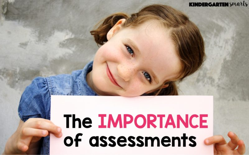 The Importance of Assessments