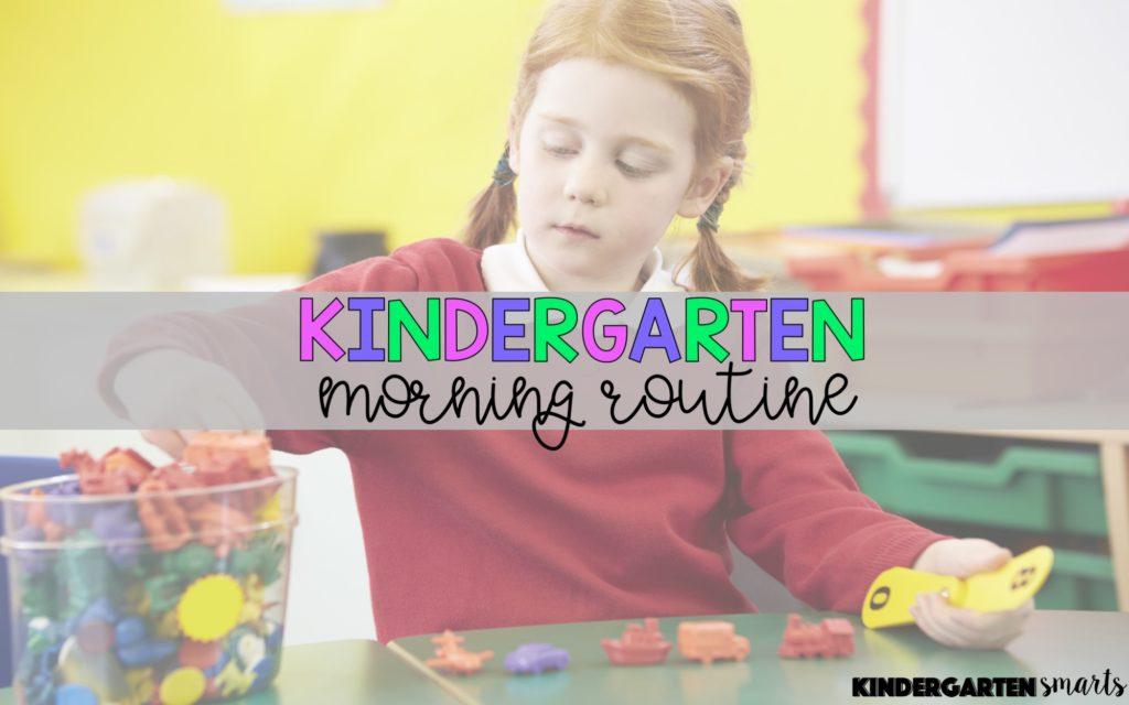 Kindergarten Morning Routine - Kindergarten Smarts