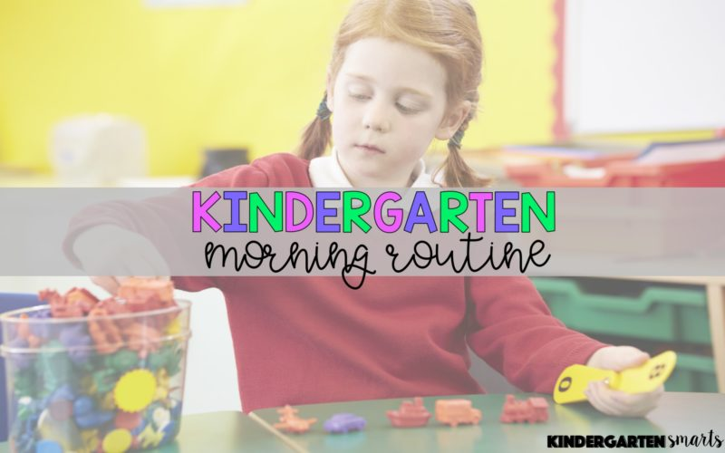 Kindergarten Morning Routine