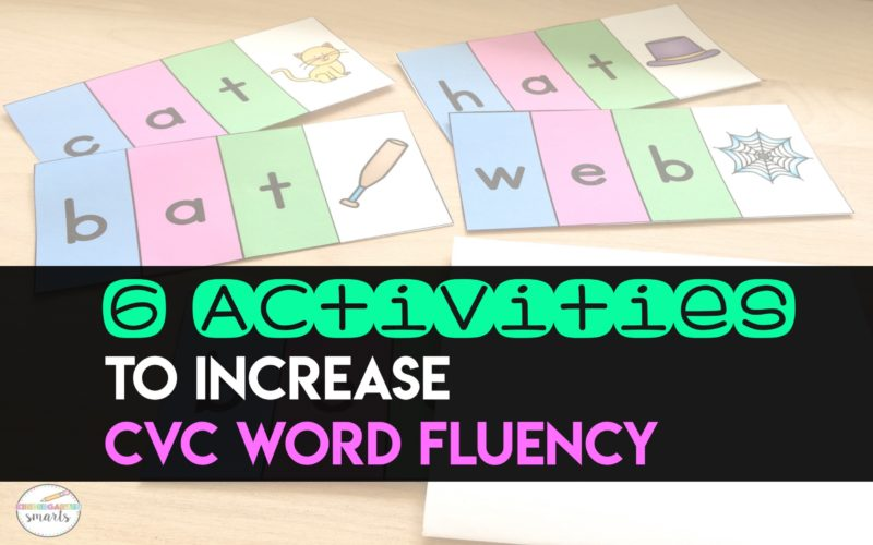 6 Activities to Increase CVC Word Fluency