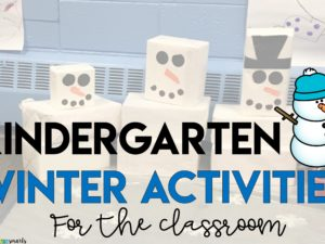 Kindergarten Winter Activities for the Classroom
