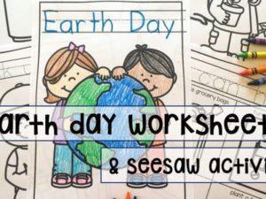 Earth Day Worksheets and Seesaw activity